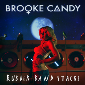 Brooke-Candy-Rubber-Band-Stacks-2015-1500x1500-alternate